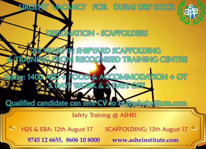 Scaffolder vacancy Future is bright When Safety is right! International Safety training in kochi. ISO 45001 & ISO 14001-EMS registration open. Call: 9447609617, 8606108000